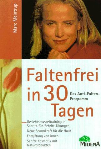 Faltenfrei in 30 Tagen