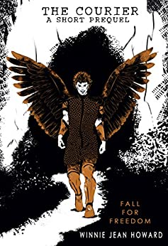 Fall for Freedom: A Short Courier Prequel (The Courier) by [Howard, Winnie Jean]