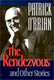The Rendezvous and Other Stories, Patrick O'Brian, 0393036855