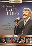 A Bill and Gloria Gaither: Tribute to Jake Hess