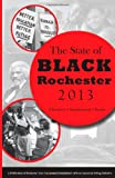 The State of Black Rochester-2013, Dana Miller, 0988586703