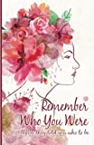 img - for Remember Who You Were: Inspirational Quotes Journal Notebook, Dot Grid Composition Book Diary (110 pages, 5.5x8.5