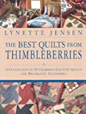The Best Quilts from Thimbleberries, Lynette Jensen, 1571459936