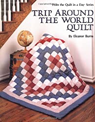 Trip Around the World Quilt (From the Quilt in a Day Series)