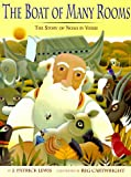 img - for The Boat of Many Rooms: The Story of Noah in Verse book / textbook / text book