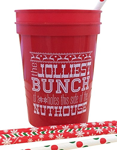Jolliest Bunch Of Aholes This Side Of The Nuthouse Set of 8 Christmas Plastic Cups