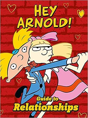 Nickelodeon Hey Arnold! Guide to Relationships: Amazon.es: Dk, Stacey Grant: Libros en idiomas extranjeros