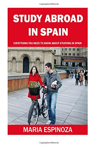 Study Abroad in Spain: Everything You Need To Know About Studying in Spain