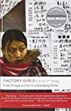img - for Factory Girls: From Village to City in a Changing China by Leslie T. Chang (2009-08-04) book / textbook / text book