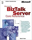 Microsoft BizTalk Server 2000, Travis, Brian E. and Oz, Mehtap, 0735613737