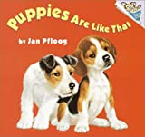 Puppies Are Like That, Jan Pfloog, 0375812415