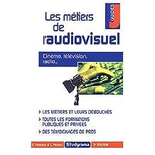 Les métiers de l'audiovisuel - cinéma, télévision, radio...
