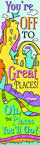 Eureka Dr. Seuss Oh the Places You'll Go Motivational Poster Classroom Door Decoration, 12'' x 45'' -