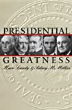 Presidential Greatness, Sidney M. Milkis and Marc Karnis Landy, 0700610057