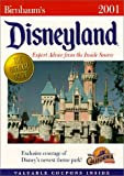 Disneyland 2001: Expert Advice from the Inside Source (Birnbaum's Travel Guides)