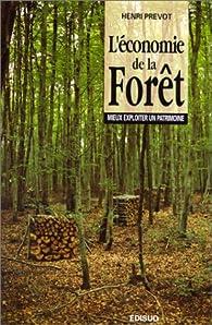 L'économie de la forêt par Henri Prévot