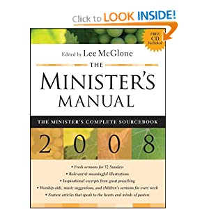 The Minister's Manual 2008 Edition: The Minister's Complete Sourcebook Lee McGlone