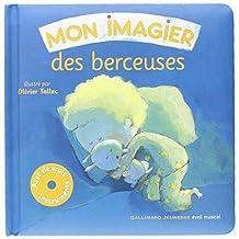 MON IMAGIER DES BERCEUSES + CD