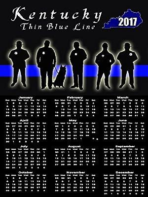 2017 State of Kentucky Police Calendar Poster Thin Blue Line Poster Calendar