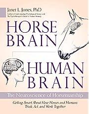 Horse Brain, Human Brain: The Neuroscience of Horsemanship