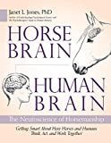 Horse Brain, Human Brain: The Neuroscience of