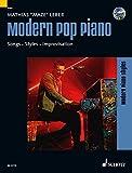 Modern Pop Piano: Songs - Styles - Improvisation. Klavier. Ausgabe mit CD