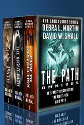 The Path Omnibus (Dark Future Books 1-3) (Dark Future series)