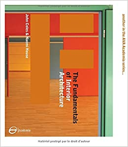 The Fundamentals of Interior Architecture: John Coles ...