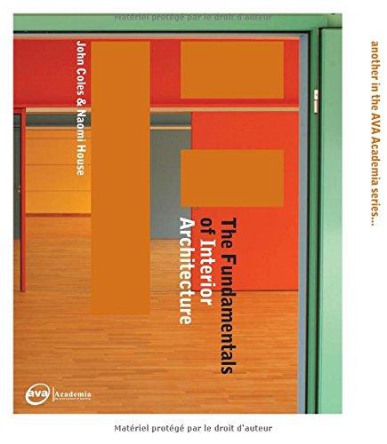 The Fundamentals Of Interior Architecture Coles John 9782940373383 Amazon Com Books