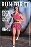 Run for It, Karen Bridson, 1580801005