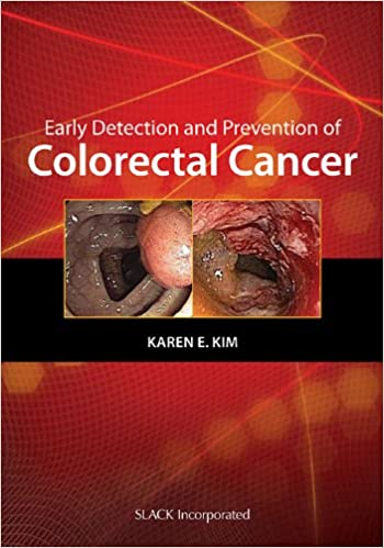 Early Detection And Prevention Of Colorectal Cancer Curbside Consultation Kim Md Karen 9781556428371 Amazon Com Books