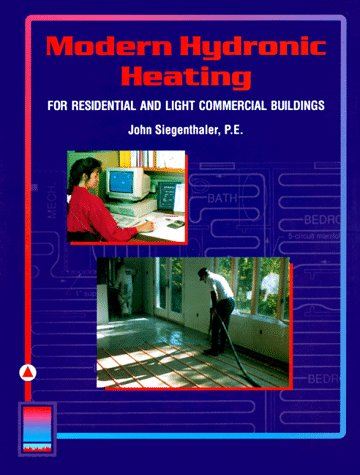 Heating Ventilation Air Conditioning - Modern Hydronic Heating for Residential and Light Commercial Buildings (Heating Ventilation/Air Conditioning)