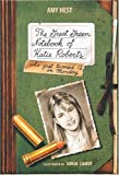 img - for The Great Green Notebook of Katie Roberts book / textbook / text book