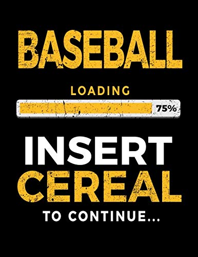 Baseball Loading 75% Insert Cereal To Continue: Baseball Doodle Sketch Book