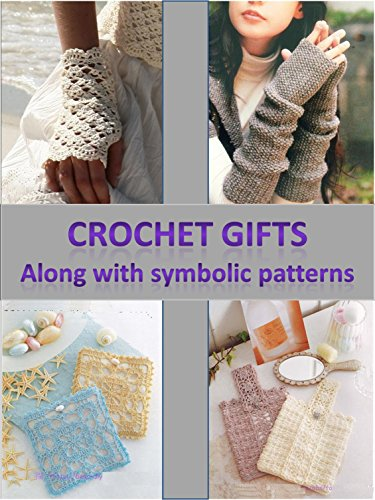 Crochet Gifts along with Symbolic Patterns