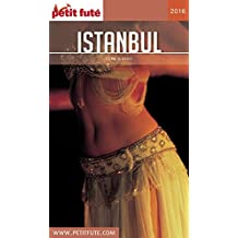 Istanbul 2016 Petit Futé (City Guide) (French Edition)