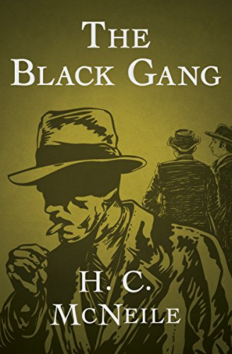 Black Gang (The Black Gang (The Bulldog Drummond Book 2))