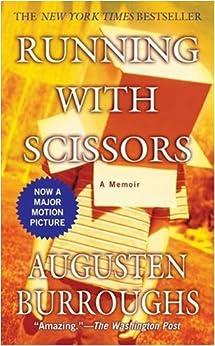 Running With Scissors: A Memoir by [Burroughs, Augusten]