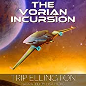 The Vorian Incursion: The Swallowtail Voyages, Book 2 | Trip Ellington