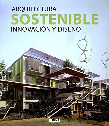 Descargar Libro Arquitectura Sostenible - Concepción Y Diseño Jacobo Krauel