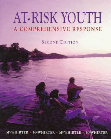 At-Risk Youth: A Comprehensive Response
