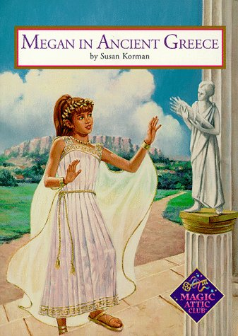 Megan In Ancient Greece Pb (Magic Attic Club)