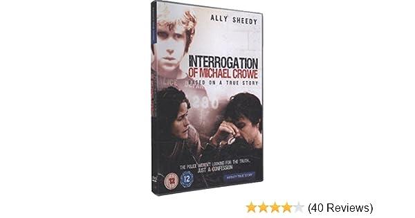 the interrogation of michael crowe movie