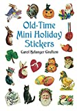Old Time Mini Holiday Stickers, Carol Belanger Grafton, 0486406008