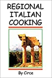 Regional Italian Cooking, Circe, 0595267807