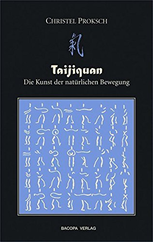 Taijiquan: Die Kunst der natürlichen Bewegung