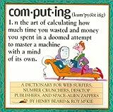Computing, Henry Beard and Roy McKie, 0761117741