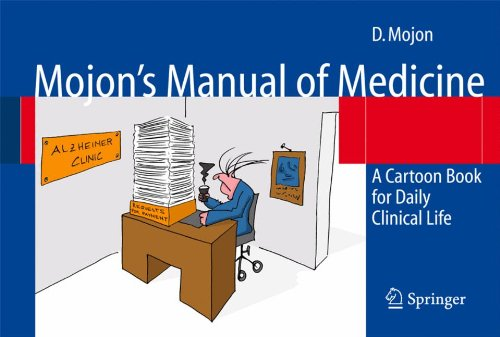 Mojon's Manual of Medicine: A Cartoon Book for Daily Clinical Life