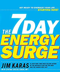 The 7-Day Energy Surge:Get Ready to Energize Your Life...Starting Now!