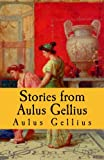 img - for Stories from Aulus Gellius (Latin Edition) book / textbook / text book